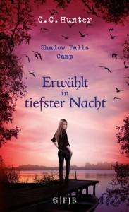 Shadow Falls Camp 5 - Erwählt in tiefster Nacht