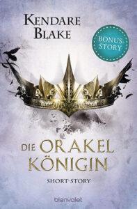 Die Orakelkoenigin von Kendare Blake