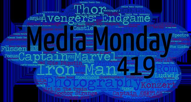Media Monday 419
