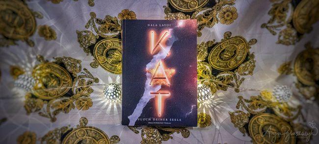 Buch Kat - Fluch deiner Seele von Nala Layloc