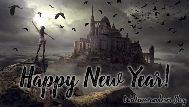 Weltenwanderer Blog Happy New Year