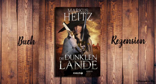 Die Dunklen Lande von Markus Heitz